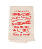 Kind of Mom Tea Towel