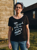 You Messed with the Wrong Mom Dolman Tee