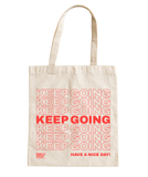 Keep Going Tote Bag