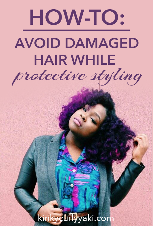 how to style broken hair tips for avoiding damaged hair while protective styling 9332