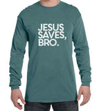 Jesus saves bro long sleeve