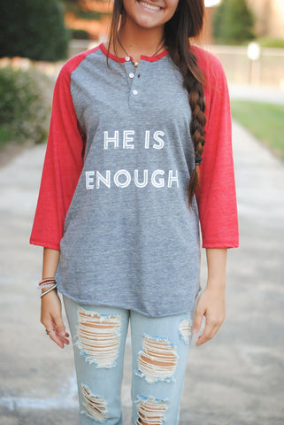 He is enough henley