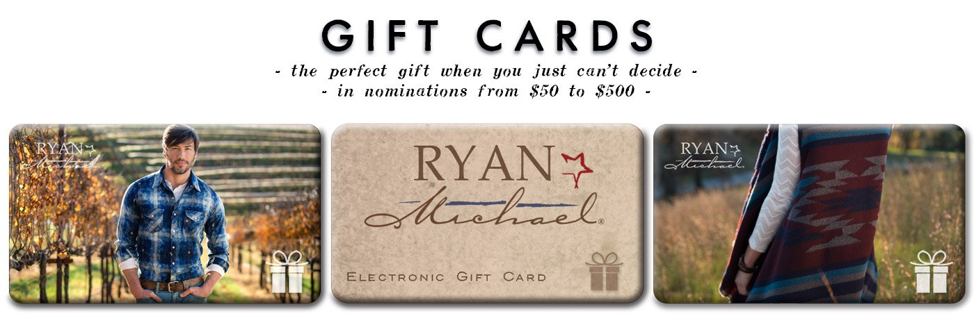 Ryan Michael E-Gift Cards - The perfect gift for anyone!