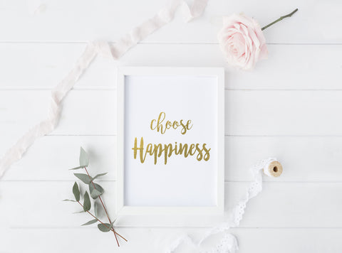 Choose Happiness - Gold Foil Print - Boho Beauties Collection