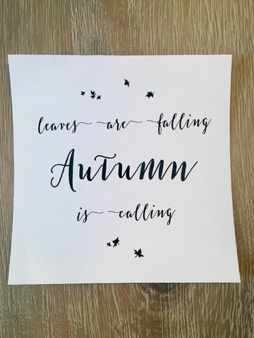 Autumn is Calling - Fall Collection - Limited Time Only!