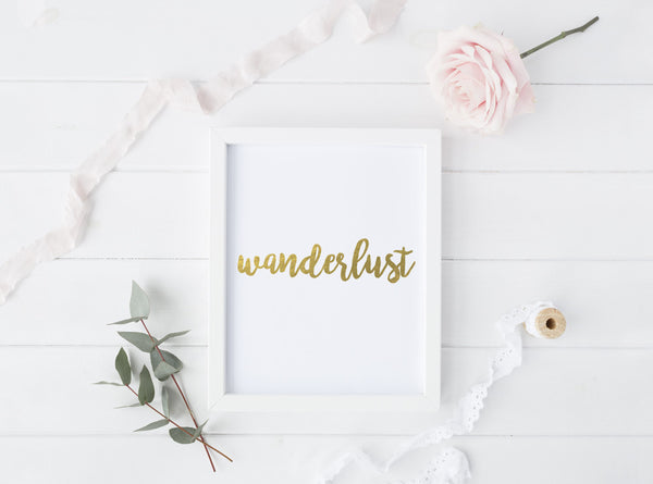 Wanderlust - Gold Foil Print - Boho Beauties Collection