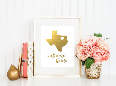 """Welcome Home"" Texas - Gold Foil Print"