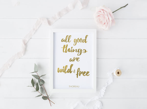 Wild & Free Quote - Gold Foil Print - Boho Beauties Collection
