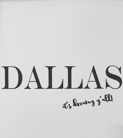 DALLAS (it's dreamy y'all!) - Luxe Living Collection