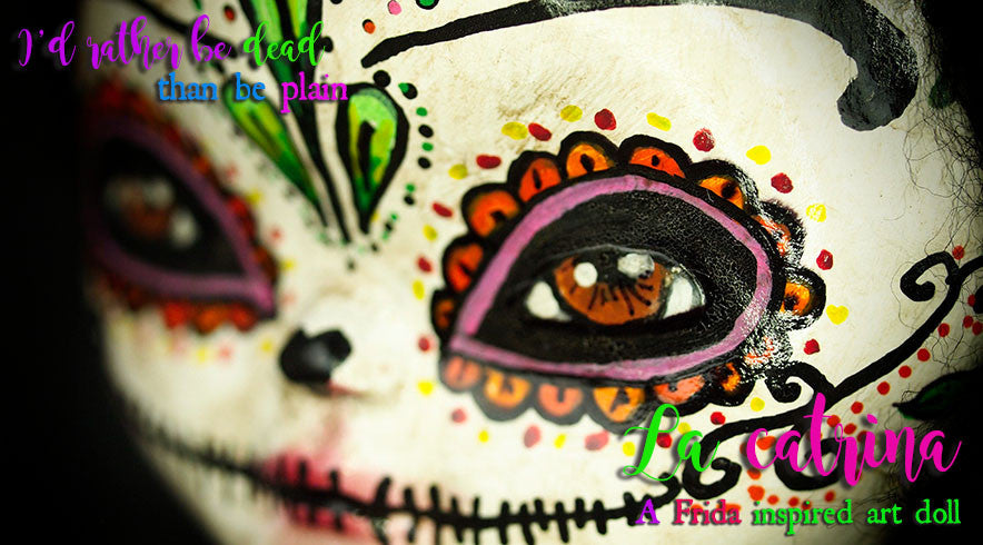 Frida dressed up as a colorful skull on Danita's latest Art Doll