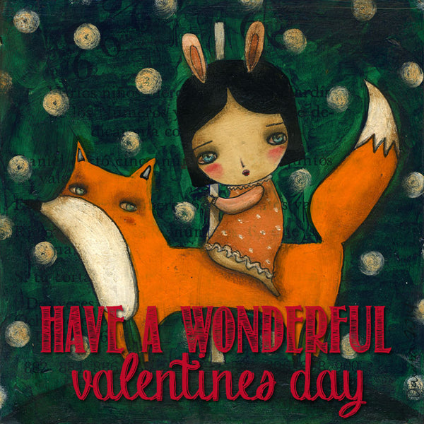 Danita Art wishes you a great valentine's day with your loved ones. The bunny and the fox love you!