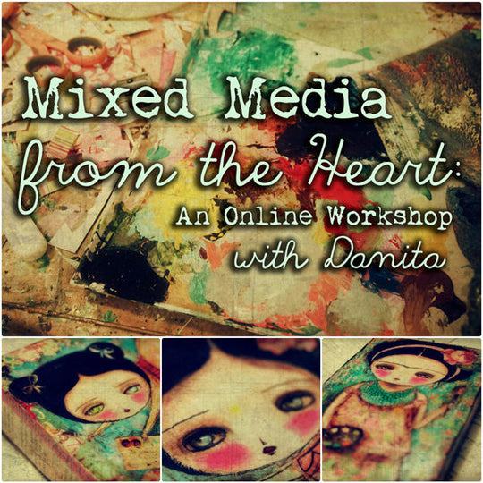 Online class: Mixed media from the heart, Classes by Danita Art