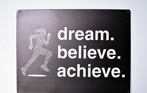 Metal Wall Sign - Dream Believe Achieve™