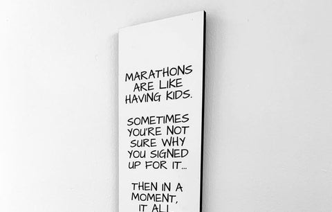 Wood Wall Sign - Marathons Are Like Having Kids