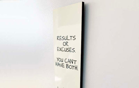 Wood Wall Sign - Results or Excuses
