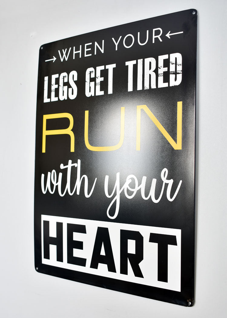 Metal Wall Sign - Run With Your Heart™