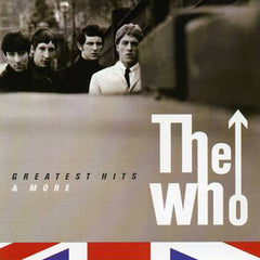 The Who - Greatest Hits And More
