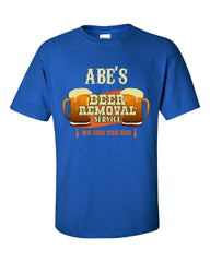 ABE S Beer Removal Service No Job Too Big-Unisex Tshirt