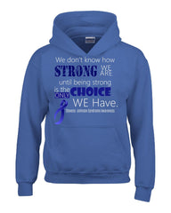 We Don t Know How Strong We Are Stevens Johnson Syndrome Awareness Blue Ribbon - Hoodie