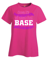 01 all about that base1 - Ladies T Shirt