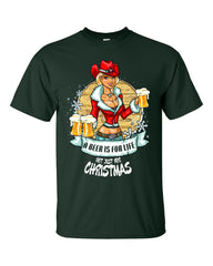 A Beer Is For Life Not Just For Christmas - Unisex Tshirt
