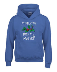 Mistletoe Kiss Me Maybe Christmas - Hoodie