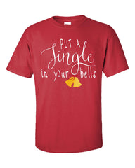 Put A Jingle In Your Bells Christmas - Unisex Tshirt