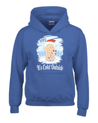 Baby Its Cold Outside Christmas - Kids Hoodie