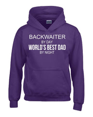 BACKWAITER By Day World s Best Dad By Night - Hoodie