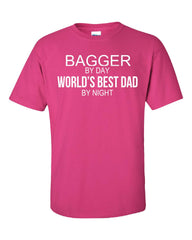 BAGGER By Day World s Best Dad By Night - Unisex Tshirt