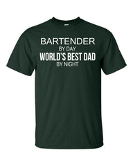 BARTENDER By Day World s Best Dad By Night - Unisex Tshirt