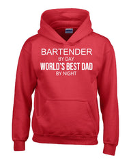 BARTENDER By Day World s Best Dad By Night - Hoodie