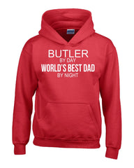 BUTLER By Day World s Best Dad By Night - Hoodie