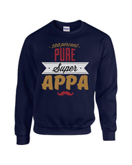 100 Percent Pure Super APPA Gift For APPA - Sweatshirt