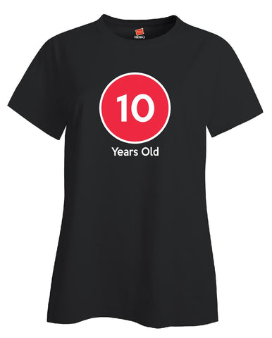10 Years Old Birthday Age Gift - Ladies T-Shirt
