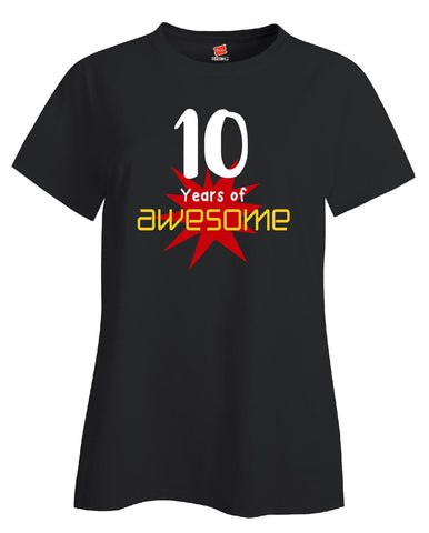 10 Years of Awesome Birthday Age Gift - Ladies T-Shirt