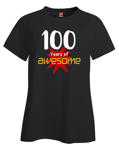 100 Years of Awesome Birthday Age Gift - Ladies T-Shirt