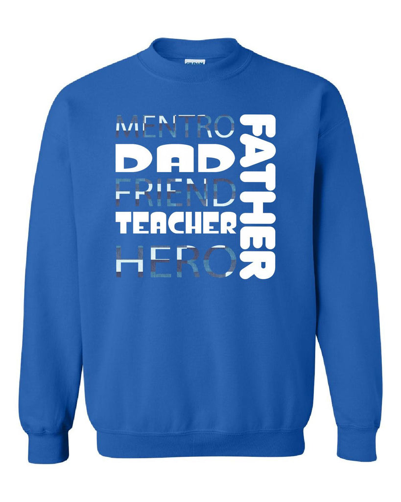 01Mentro DAD Friend Teacher Hero Father - Sweatshirt