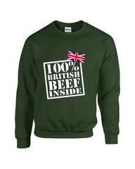 100 Percent British Beef Inside Great Design - Sweatshirt
