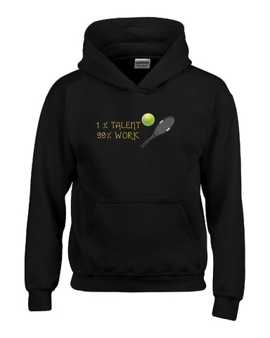 1 Percent Talent 99 Percent Work Tennis - Hoodie