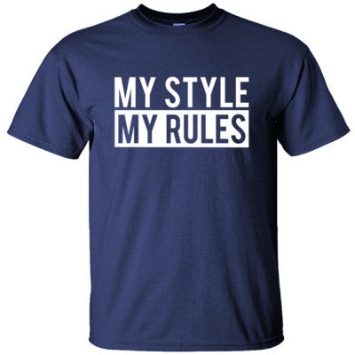 My Style My Rules TShirt