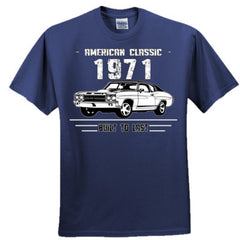 1971 American Classic - Built To Last - Adult Tshirt