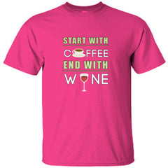 START WITH COFFEE END WITH WINE COOL GREAT SHIRT - Ultracotton T-Shirt