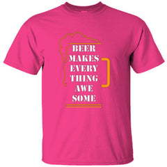 Beer Makes Everything Awesome Shirt