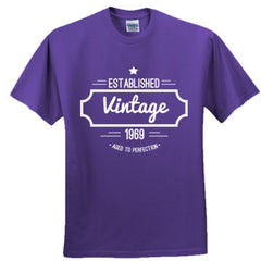 1969 VINTAGE AGED TO PERFECTION TSHIRT - Adult Tshirt