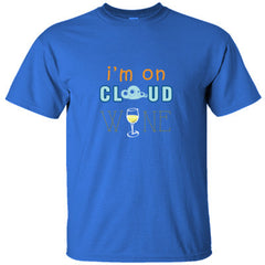 I´M ON CLOUD WINE GREAT COOL SHIRT - Ultracotton T-Shirt
