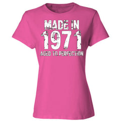 Made in 1971 - Aged To Perfection - Ladies' Cotton T-Shirt
