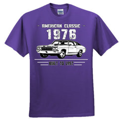 1976 American Classic - Built To Last - Adult Tshirt