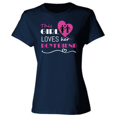 This girl loves her boyfriend - pink - Ladies' Cotton T-Shirt