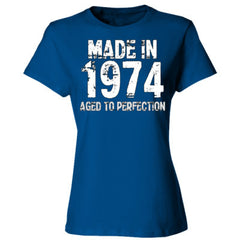 Made in 1974 - Aged To Perfection - Ladies' Cotton T-Shirt